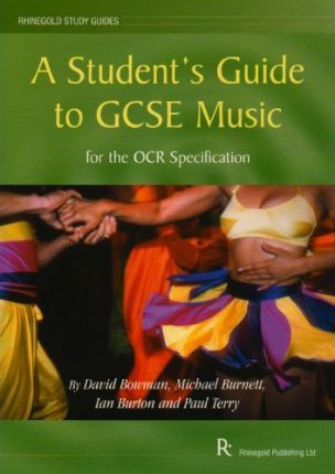 A Student's Guide to GCSE Music  for the OCR Specification
