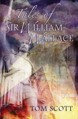 Tales of Sir William Wallace