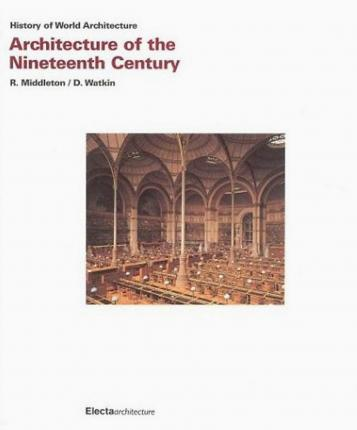 Architecture of the Nineteenth Century