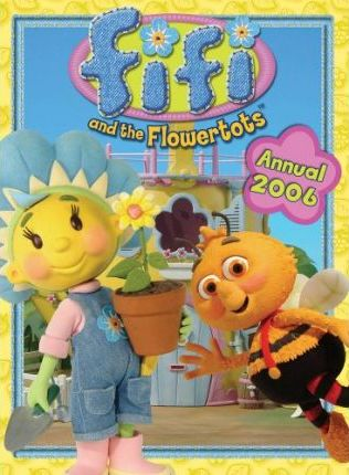 Fifi and the Flowertots Annual 2006