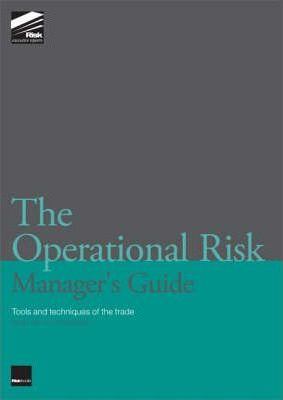 The Operational Risk Manager's Guide