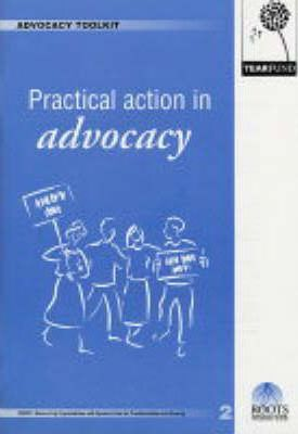 Advocacy Toolkit 2. Practical Action in Advocacy