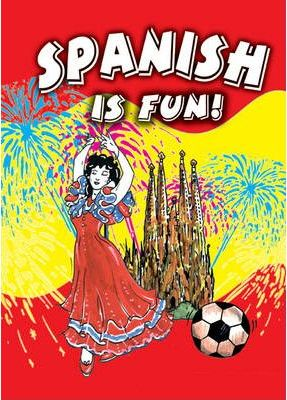 Spanish is Fun!: Pupil's Book