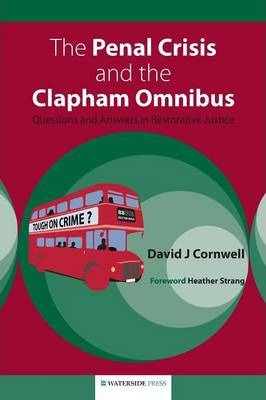 The Penal Crisis and the Clapham Omnibus
