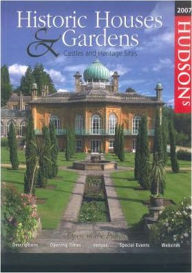 Hudson's Historic Houses and Gardens Castles and Heritage Sites 2007