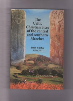 Celtic Christian Sites of the Central and Southern Marches
