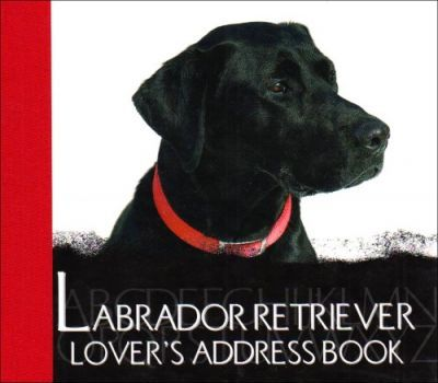 The Labrador Lover's Address Book