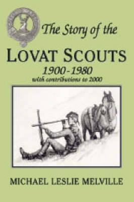 The Story of the Lovat Scouts