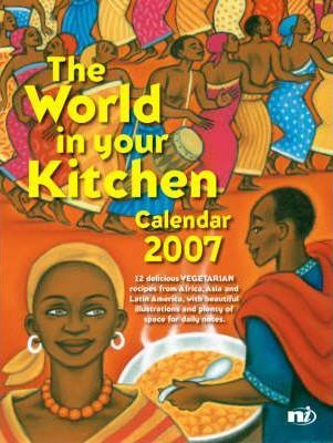 The World in Your Kitchen Calendar 2007