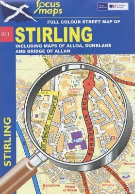 Stirling Including Maps of Alloa, Dunblane and Bridge of Allan