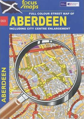 Full-Colour Street Map of Aberdeen Including City Centre Enlargement: 003