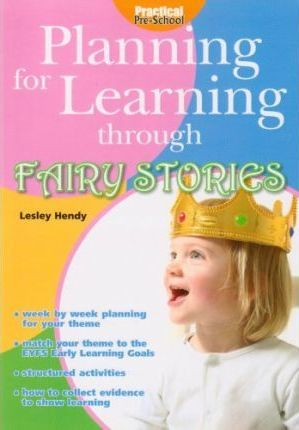 Planning for Learning Through Fairy Stories 2008