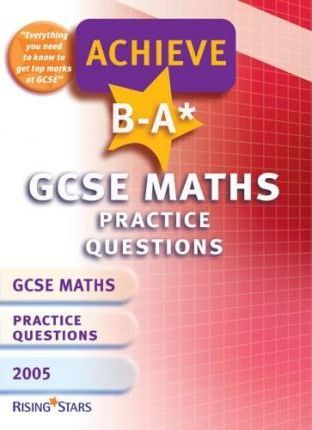 Achieve B-A* Maths (GCSE) Revision Book