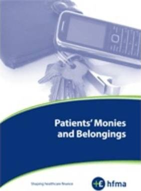 Patients' Monies and Belongings