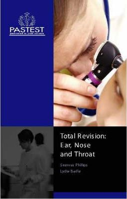 Total Revision - Ear, Nose and Throat Cover Image