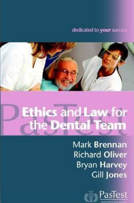 Ethics and Law for the Dental Team