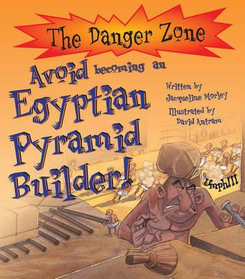 Avoid Becoming An Egyptian Pyramid Builder!