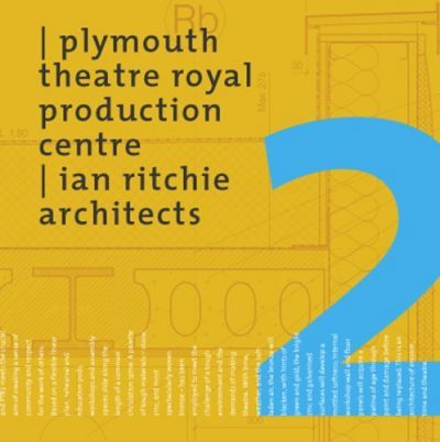 Plymouth Theatre Royal Production Centre