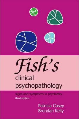 Fish's Clinical Psychopathology Cover Image