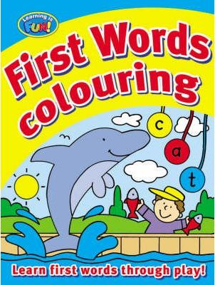 My First Words Colouring Book