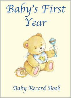 Baby's First Year - Baby Record Book