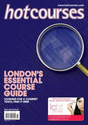Hotcourses London's Essential Course Guide 2009