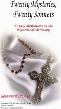 Twenty Meditations on the Mysteries of the Rosary