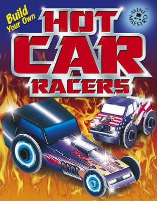 Build Your Own Hot Car Racers