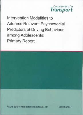 Intervention Modalities to Address Relevant Psychosocial Predictors of Driving Behaviour Among Adolescents  Primary Report