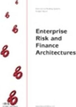 Enterprise Risk and Finance Architectures