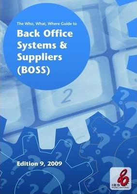The Who, What, Where Guide to Back Office Systems and Suppliers