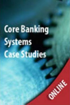 Core Banking Systems Case Studies Online