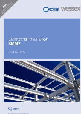 BCIS Wessex SMM7 Estimating Price Book 2009