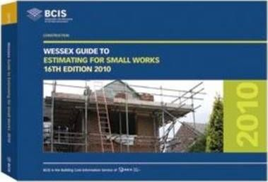 BCIS Wessex Guide to Estimating for Small Works 2010