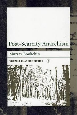 Post-scarcity Anarchism Cover Image