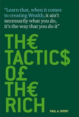 The Tactics of the Rich