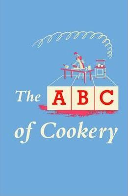The ABC of Cookery