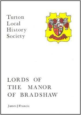 Lords of the Manor of Bradshaw