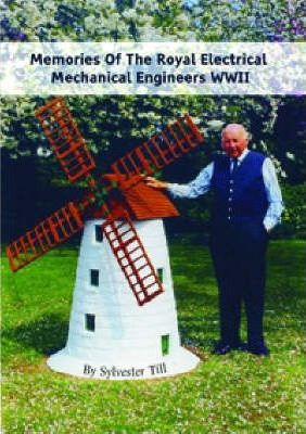 Memories of the Royal Electrical Mechanical Engineers WWII