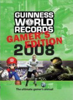 Guinness World Records Gamer's Edition 2008 2008