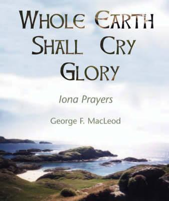 The Whole Earth Shall Cry Glory Cover Image