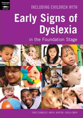 Including Children with Early Signs of Dyslexia in the Foundation Stage