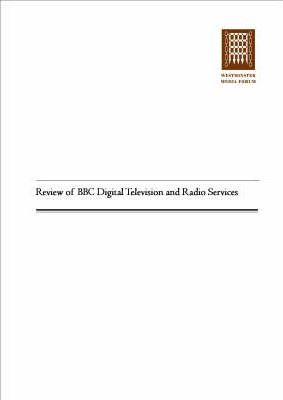 Review of BBC Digital Television and Radio Services