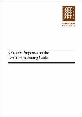 Ofcom's Proposals on the Draft Broadcasting Code