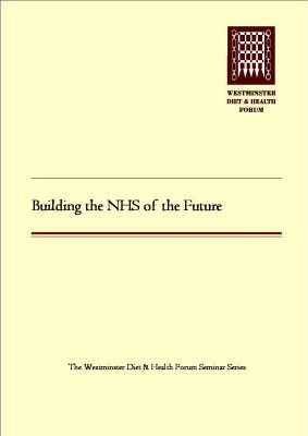 Building the NHS of the Future