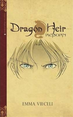 Dragon Heir: Reborn: Bk. 1