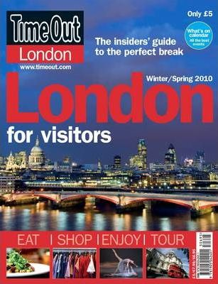 """""""Time Out"""" London for Visitors Guide Autumn 2009-Spring 2010"""