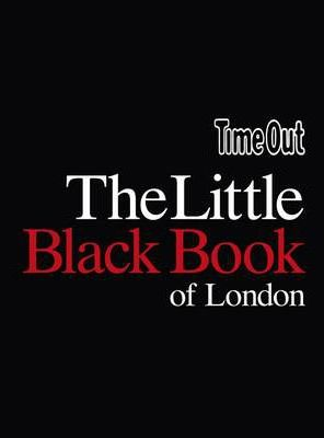 """""""Time Out"""" Little Black Book of London"""