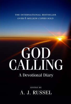 God Calling : A Devotional Diary