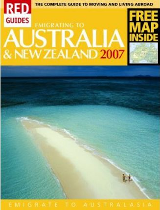 Emigrating to Australia and New Zealand 2007 2007
